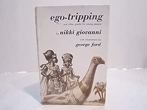 Ego-Tripping