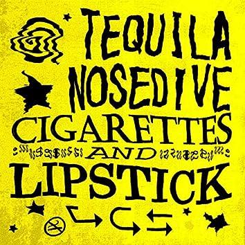 Cigarettes and Lipstick