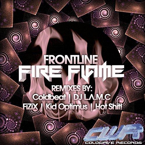 Fire Flame (DJ L.a.m.c Remix)