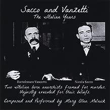 Sacco and Vanzetti (The Italian Years)