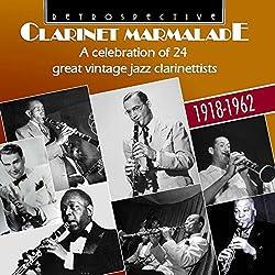 Clarinet Marmalade/24 Vintage Jazz Clarinettists