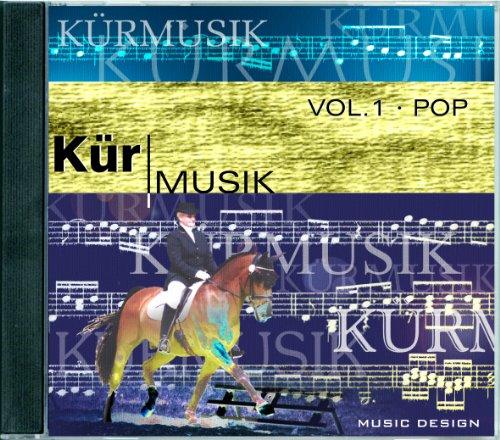 KÜRMUSIK VOL.1 · POP - Musik für Dressur-Reiter