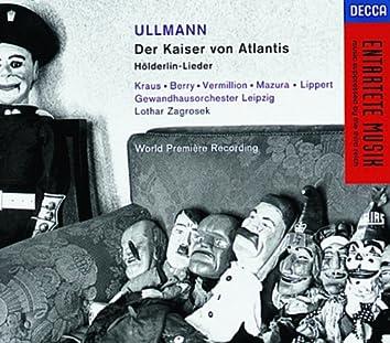 Ullmann: Der Kaiser von Atlantis; Hölderlin-Lieder