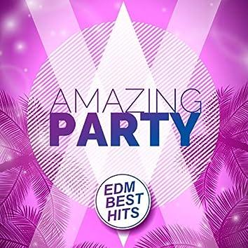 Amazing Party -Edm Best Hits-