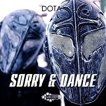 Sorry & Dance