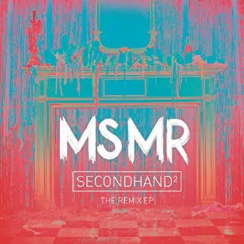 Secondhand ^2: The Remix EP
