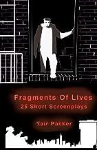 Fragments of Lives: 25 Short Screenplays