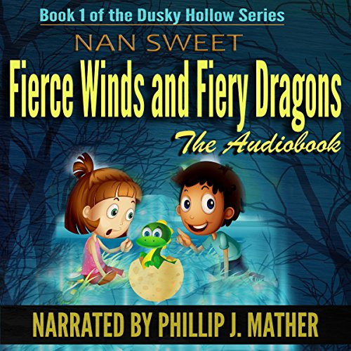 Fierce Winds & Fiery Dragons audiobook cover art