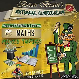 Brian Brain's National Curriculum KS2 Y5 Maths Mixed Topics cover art