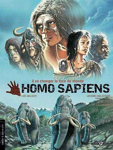 HOMO SAPIENS CYCLE 1 ÉPISODE 1/1 : IL VA CHANGER LA FACE DU MONDE