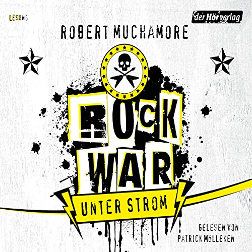 Unter Strom (Rock War 1) audiobook cover art
