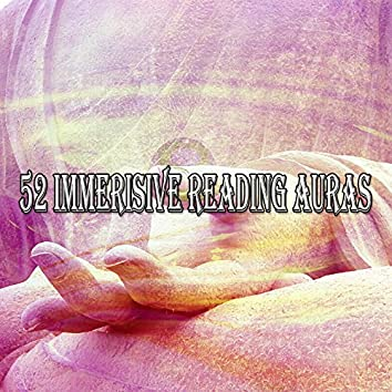 52 Immerisive Reading Auras