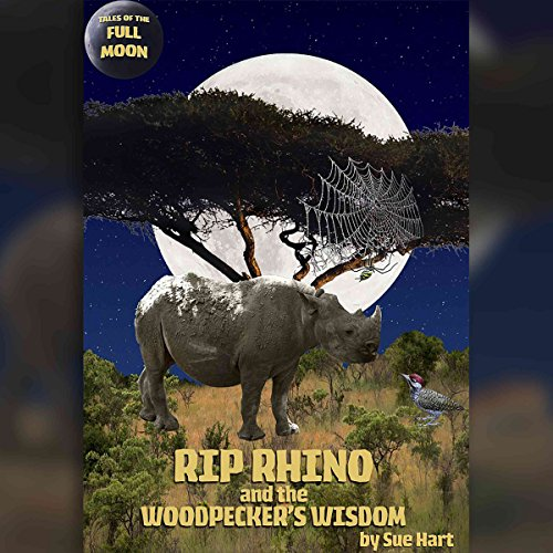 Tales of the Full Moon: Rip Rhino and the Woodpecker's Wisdom Titelbild