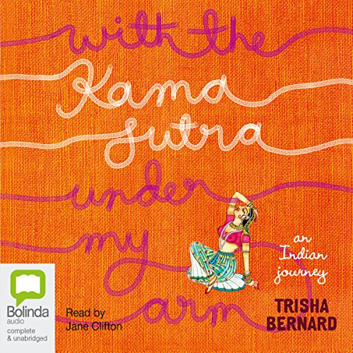 With the Kama Sutra Under My Arm audiobook cover art