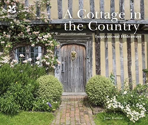 A Cottage in the Country: Inspirational Hideaways