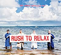 Rush to Relax [12 inch Analog]
