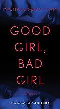 Good Girl, Bad Girl: A Novel