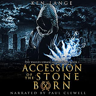 Accession of the Stone Born: The Vigiles Urbani Chronicles cover art