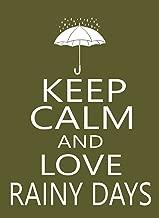 Keep Calm and Love Rainy Days STICKER DECAL VINYL BUMPER CAR Laptop Truck wall