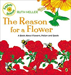 The Reason for a Flower by Ruth Heller