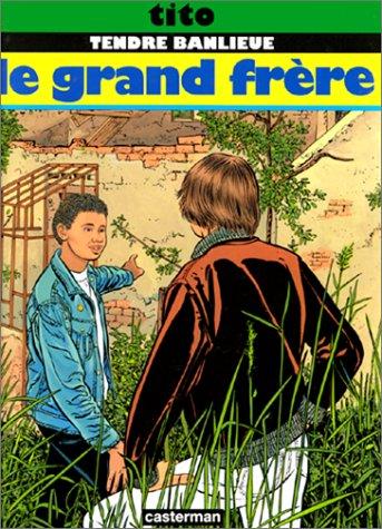 Tendre Banlieue, Tome 3 : Le grand frère