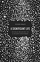 Best a significant life todd may Reviews