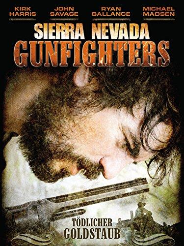 Sierra Nevada Gunfighters - Tödlicher Goldstaub