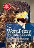 Das WordPress Praxishandbuch von Gino Cremer