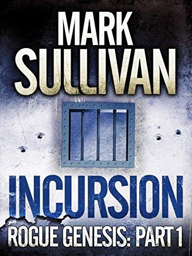 Incursion (Rogue Genesis Book 1) (English Edition)
