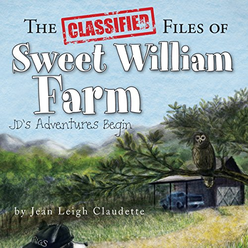 The Classified Files of Sweet William Farm audiobook cover art