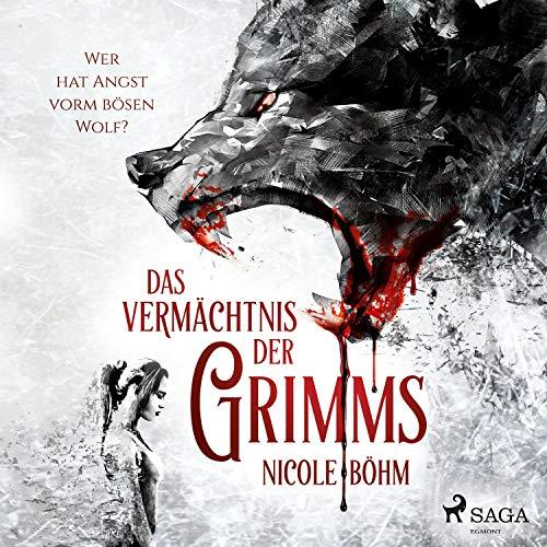 Wer hat Angst vorm bösen Wolf?: Das Vermächtnis der Grimms 1