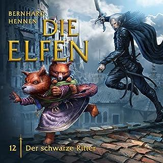 Der schwarze Ritter     Die Elfen 12              Autor:                                                                                                                                 Bernhard Hennen                               Sprecher:                                                                                                                                 Laura Maire,                                                                                        Hannes Stelzer,                                                                                        Bernd Rumpf,                   und andere                 Spieldauer: 55 Min.     10 Bewertungen     Gesamt 4,9