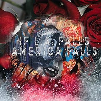 If L.A. Falls America Falls