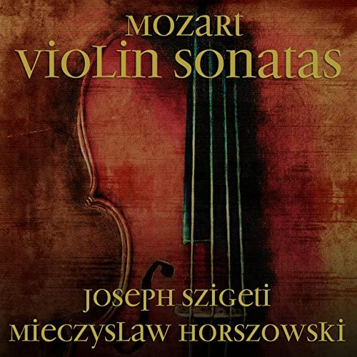 Joseph Szigeti & Mieczyslaw Horszowski