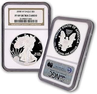2008 W American Silver Eagle $1 PF69UCAM NGC