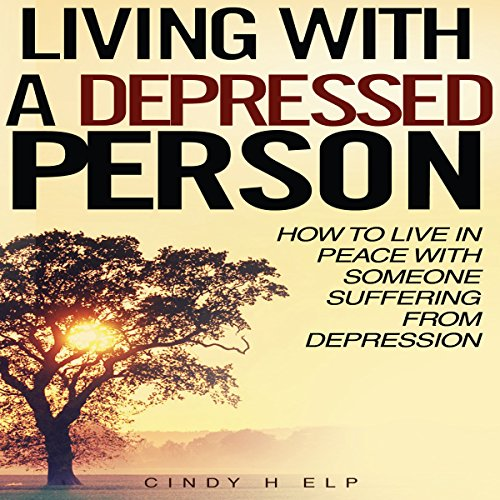 Living with a Depressed Person cover art