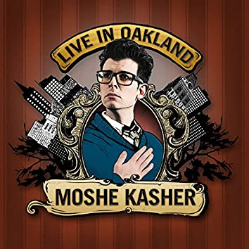 Live in Oakland