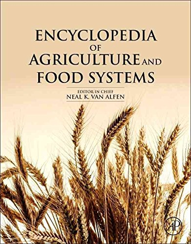 [(Encyclopedia of Agriculture and Food Systems)] [Editor-in-chief Dr. Neal K. Van Alfen] published on (November, 2014)