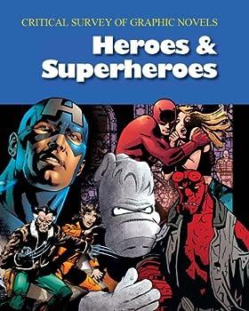 Critical Survey of Graphic Novels  Heroes & Superheroes  Critical Survey  Salem Press   -  2-Volume Set