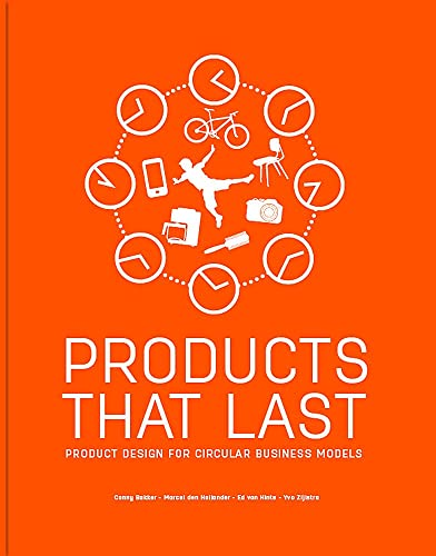 Products That Last Product Design for Circular Business Models