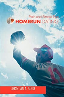 Homerun Dating: Plain and Simple Tips