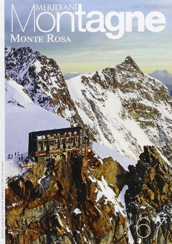 Monte Rosa. Con cartina. Ediz. illustrata