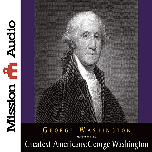 The Greatest Americans: George Washington cover art