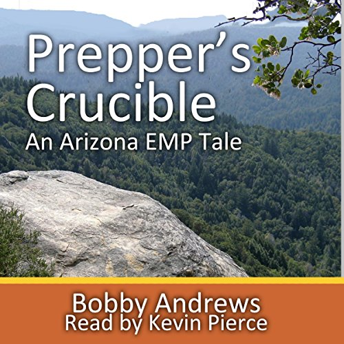 Prepper's Crucible: An Arizona EMP Tale cover art