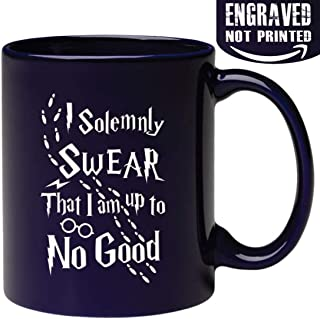 Engraved Ceramic Coffee Mug - I Solemnly Swear That I Am Up to No Good - 11 Ounce - Inspirational and Sarcasm Cup Engraved in the USA