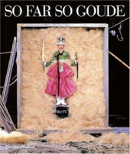 So Far So Goude by Jean-Paul Goude,…