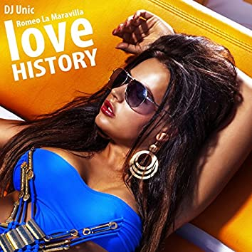 Love History (DJ Unic Reggaeton Edit)