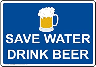 YFULL Signs Metal Save Water Drink Beer Tin Sign, 8 X 12 in. with English Text and Symbol, White