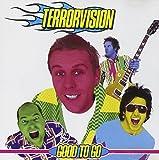 Songtexte von Terrorvision - Good to Go