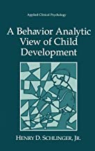 Best a behavior analytic view of child development Reviews